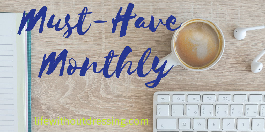 Must-Have Monthly: Edition 1